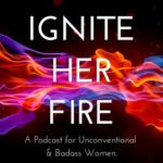 Ignite Her Fire